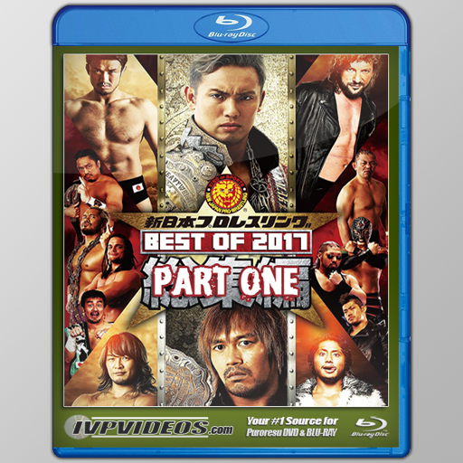 Best of NJPW in 2017 V.01 (Blu-Ray with Cover Art)